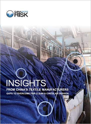 The report analyses the insights collected from an online survey of China's textile manufacturers. © China Water Risk